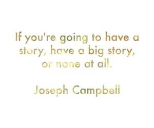 quotes, think big, and joseph campbell image