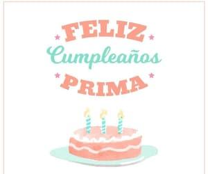happy birthday, celebracion, and primos image