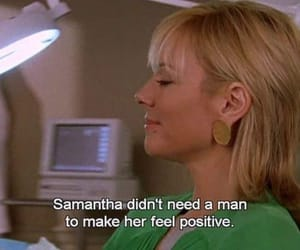 quotes, samantha, and sex and the city image