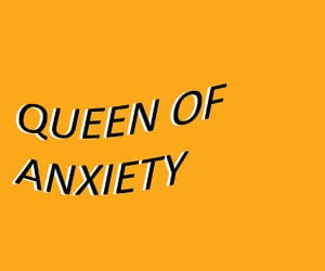anxiety, yellow, and Queen image