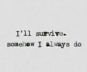 quotes, survive, and always image