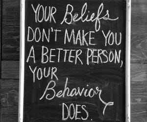 quotes, belief, and behavior image