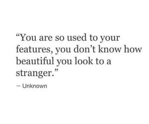 quotes, beautiful, and stranger image