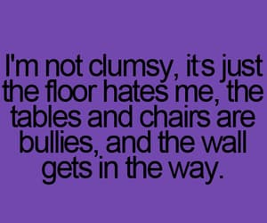 clumsy, lol, and quotes image