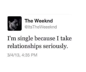 Relationship, single, and the weeknd image