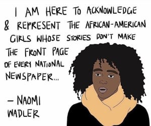 quotes and naomi wadler image