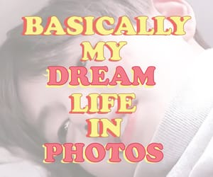 article, dreams, and life image