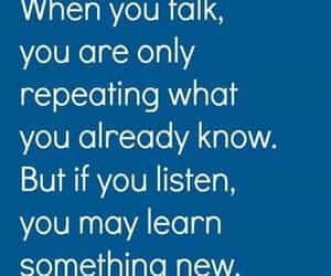 listen, talk, and quotes image