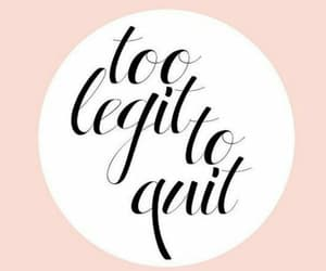 keepgoing, dontquit, and youcandoit image