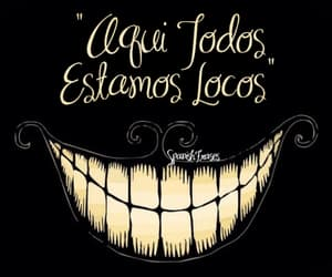 loco, smile, and frases image