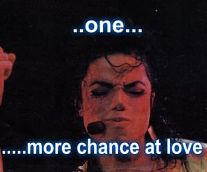 michael jackson, love, and one more chance image