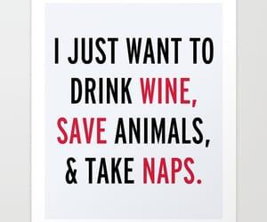 animals, quote, and wine image