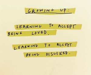 growing up, quote, and accepting image