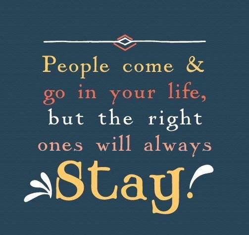 quote of the day people come and go in your life but the