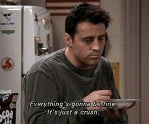friends, crush, and quotes image