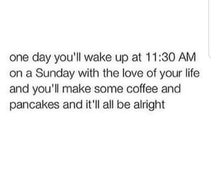 quotes, love, and pancakes image