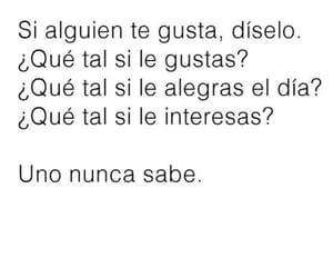 frases en español, solo dile, and uno nunca sabe image