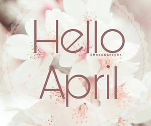 april, hello, and new image