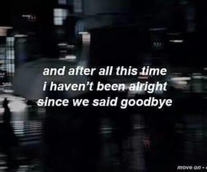 quotes, sad, and goodbye image