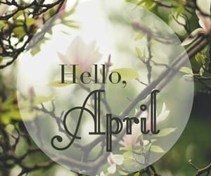 april, spring, and hello april image