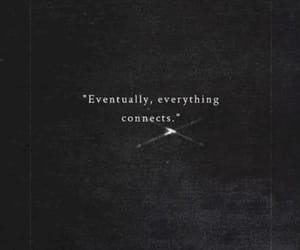 connection, life, and quote image