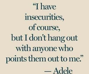Adele, quotes, and insecurity image