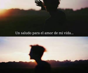 frases, sad, and amor de mi vida image