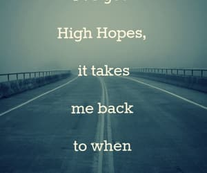 quotes, song, and high hopes image