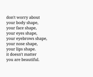 beautiful, quotes, and face shape image