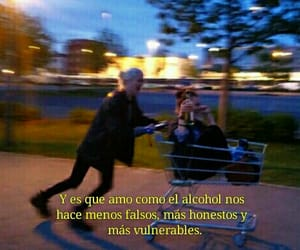 alcohol, verdad, and real image