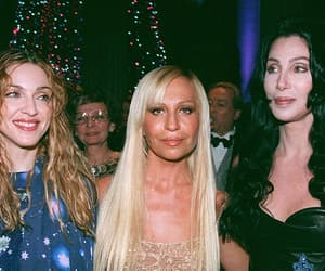 Donatella Versace, madonna, and cher image