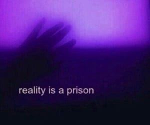 purple, reality, and quotes image
