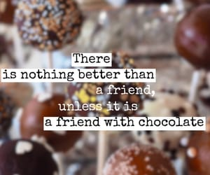 chocolate, friendship, and text image
