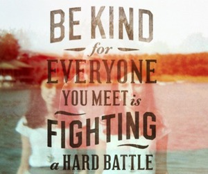 kind, battle, and quote image