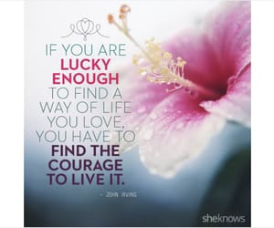 courage, lucky, and quote image
