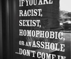 quotes, racist, and sexist image