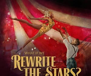 the greatest showman and rewrite the stars image