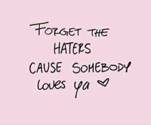 haters, love, and forget image