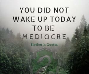 motivational, quote, and slytherin image