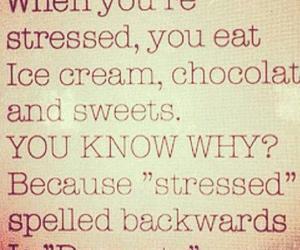 dessert, stressed, and chocolate image