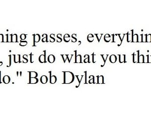 bob dylan and quotes image