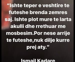 albanian, quote, and ismail image