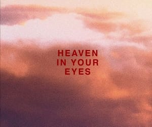 quotes, eyes, and heaven image