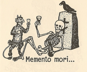 memento mori and you wont live forever image
