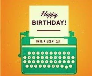 happy birthday, escritor, and maquina de escribir image