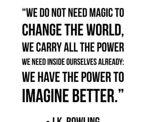 j.k. rowling, power, and quotes image