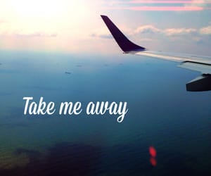 away, quote, and take me away image