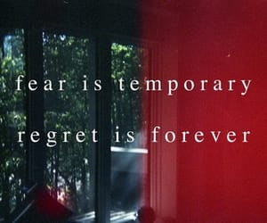 quotes, fear, and regret image