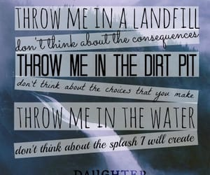 daughter, landfill, and quotes image