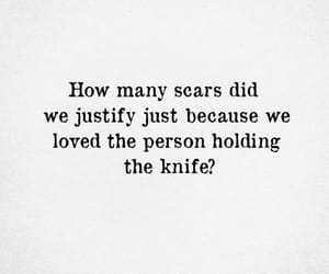 quote, knife, and scars image